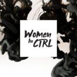 Women IN CTRL